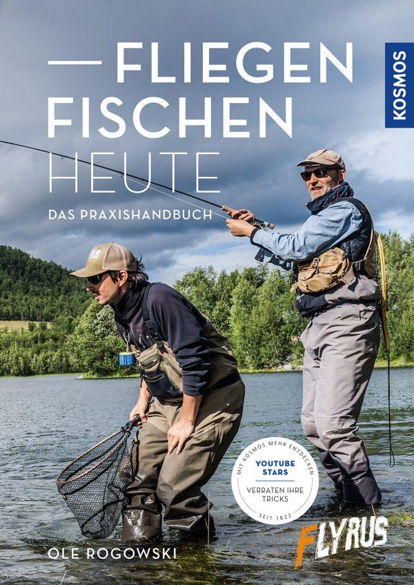 Fliegenfischen heute - Das Praxishandbuch