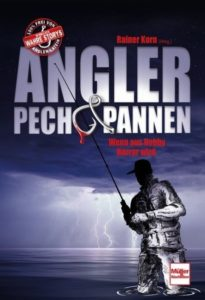 Angler Pech und Pannen