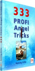 333 Profi Angeltricks